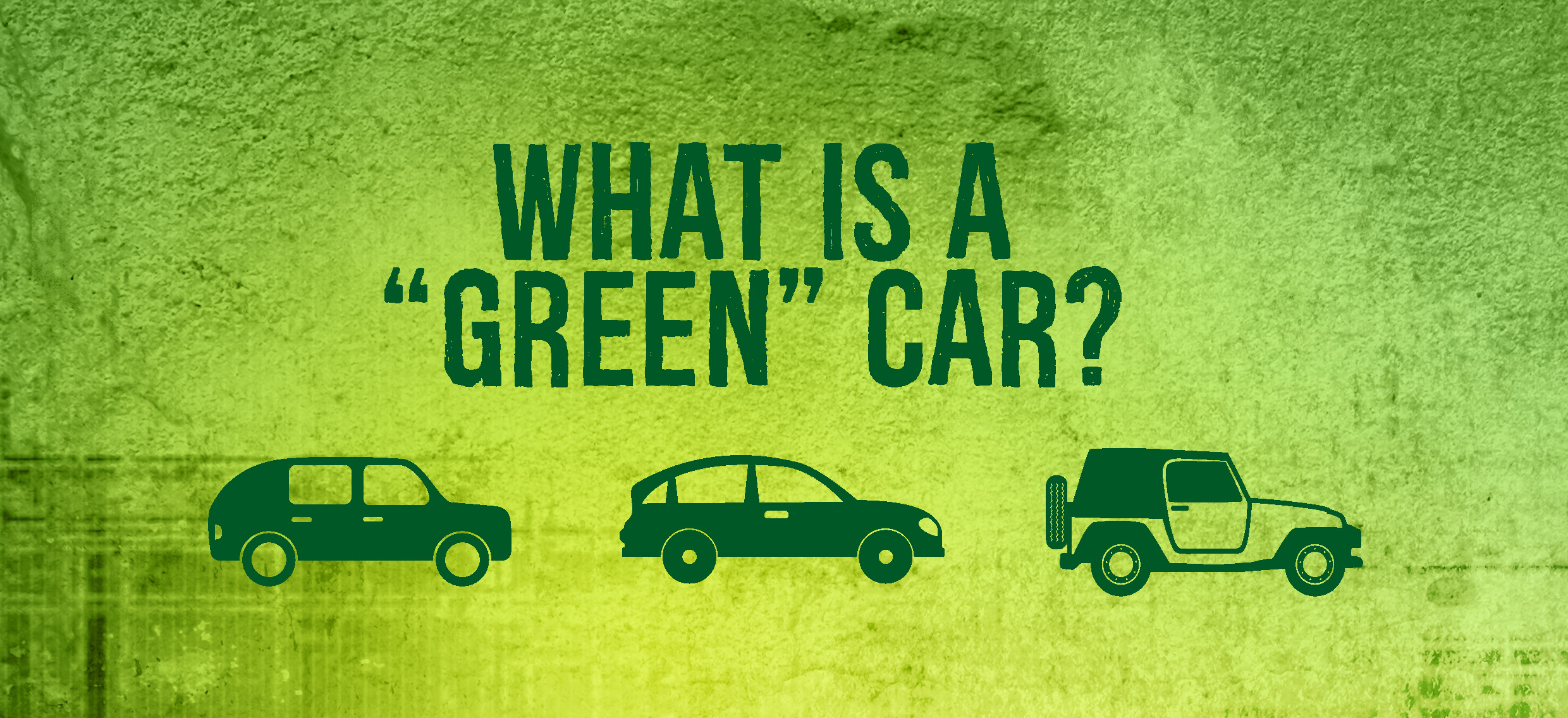 Green Car or Fuel Efficient Car?