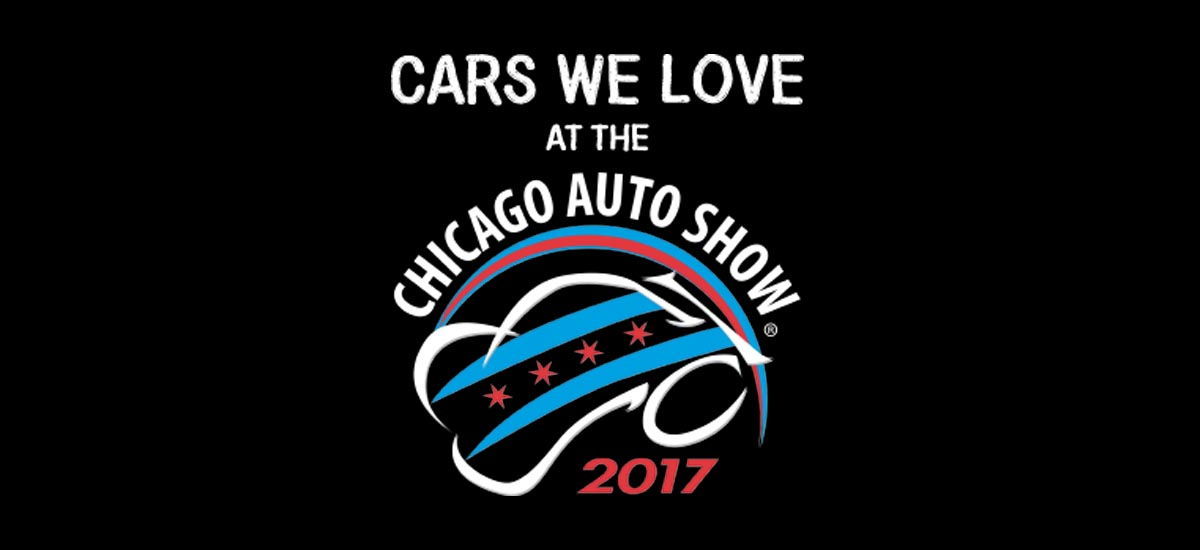 Now Car Cars We Love Chicago Auto Show 2017